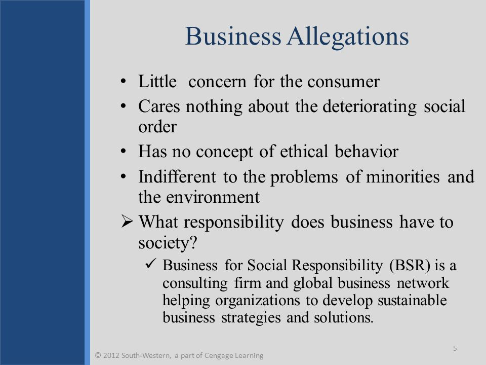 Corporate Social Responsibility Seriously considering the impact of a company's actions on society.