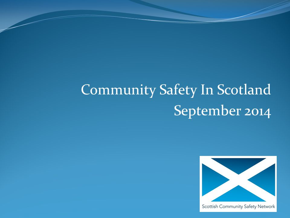 Community Safety In Scotland September 2014