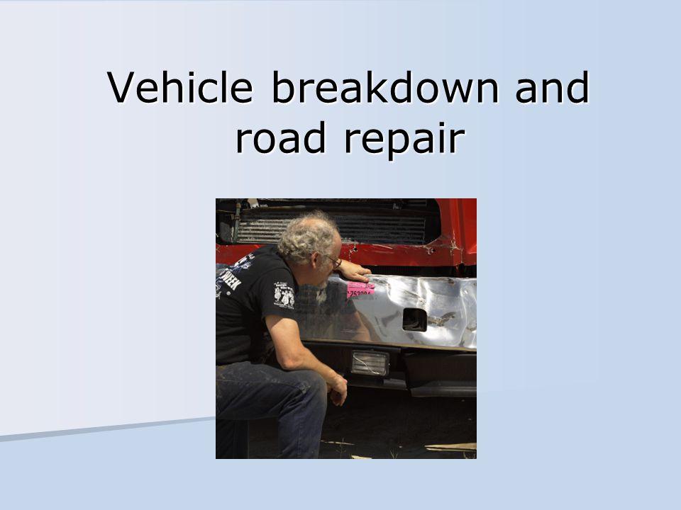 Vehicle breakdown and road repair
