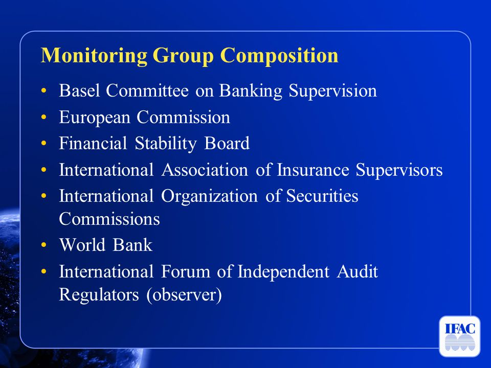 Basel Committee on Banking Supervision European Commission Financial Stability Board International Association of Insurance Supervisors International