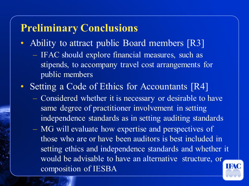Ability to attract public Board members [R3] –IFAC should explore financial measures, such as stipends, to accompany travel cost arrangements for publ
