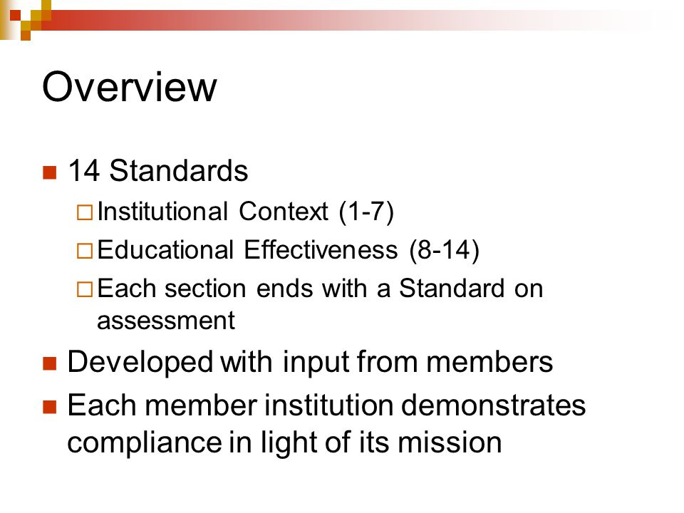 Format of Standards Standard Context Fundamental Elements Optional Analysis and Evidence