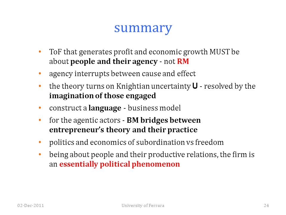 summary ToF that generates profit and economic growth MUST be about people and their agency - not RM agency interrupts between cause and effect the th
