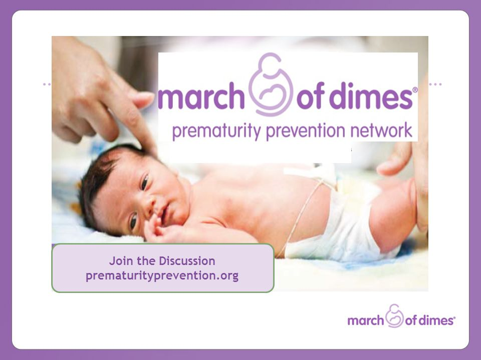 Join the Discussion prematurityprevention.org