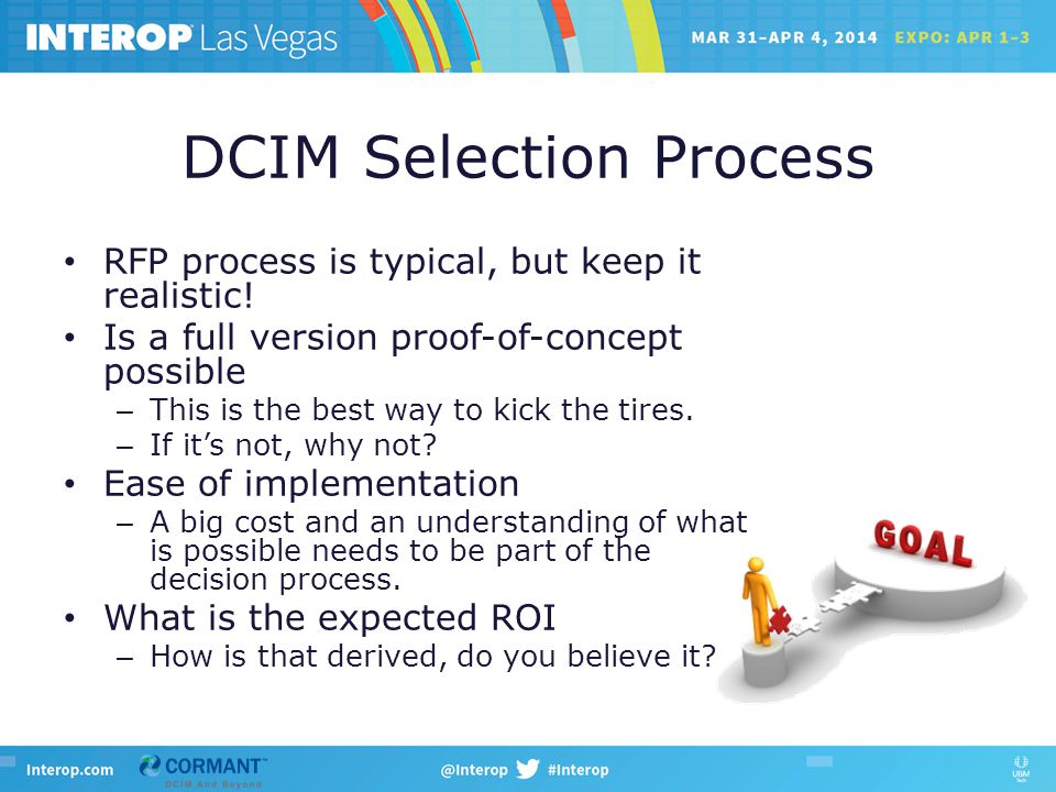 DCIM Selection Process RFP process is typical, but keep it realistic.
