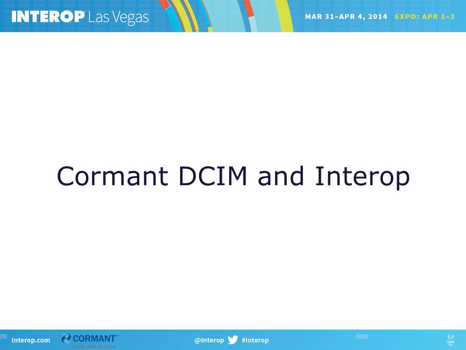 Cormant DCIM and Interop