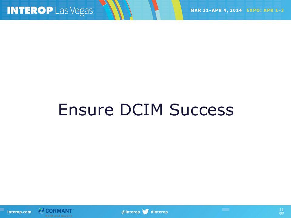 Ensure DCIM Success