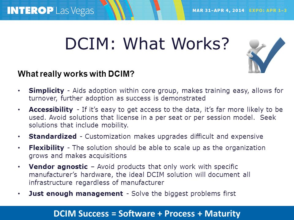 DCIM: What Works. What really works with DCIM.