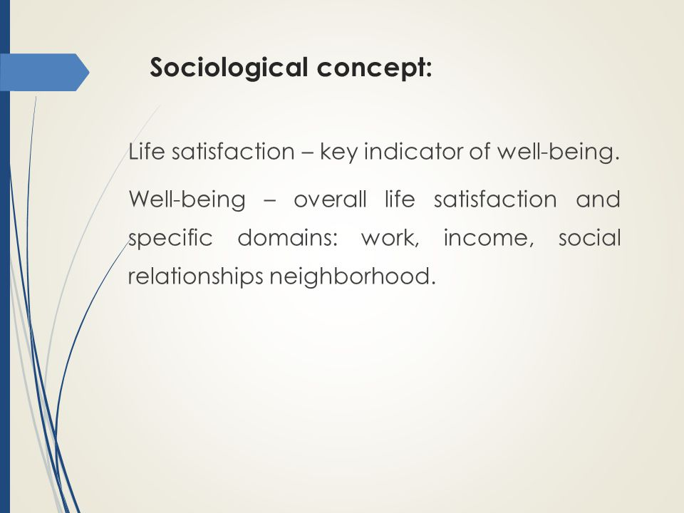 Sociological concept: Life satisfaction – key indicator of well-being.