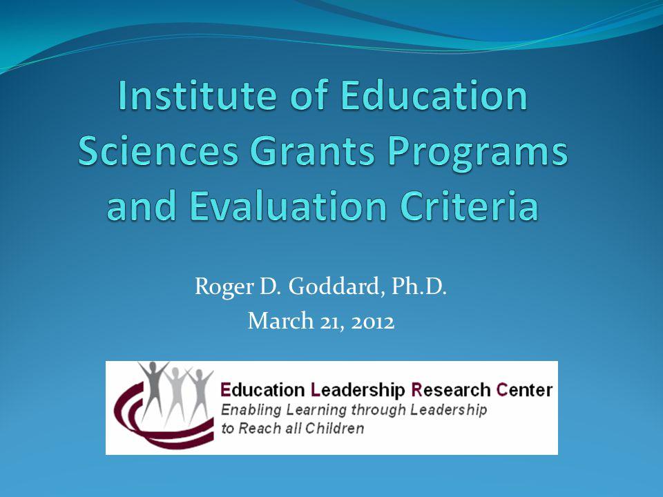 Roger D. Goddard, Ph.D. March 21, 2012