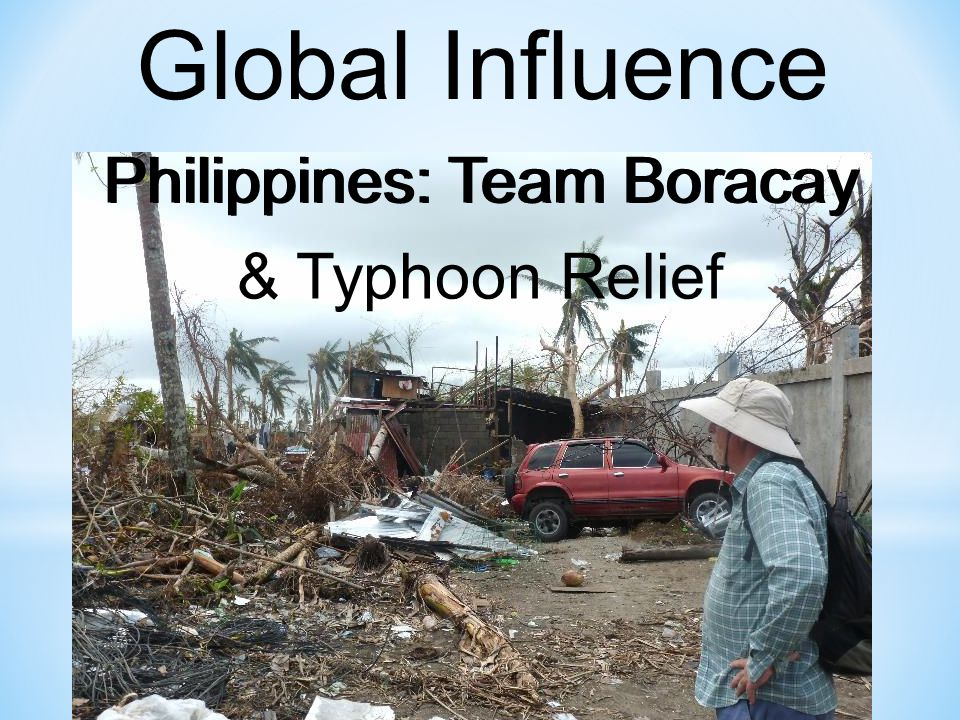 Global Influence Philippines: Team Boracay & Typhoon Relief