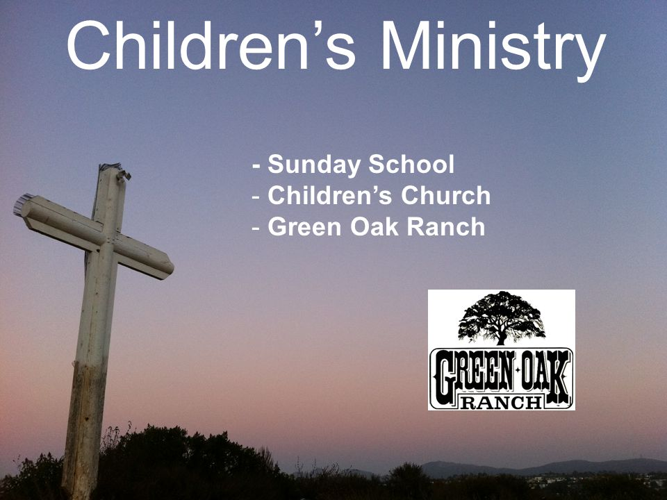 - Sunday School - Children's Church - Green Oak Ranch Children's Ministry