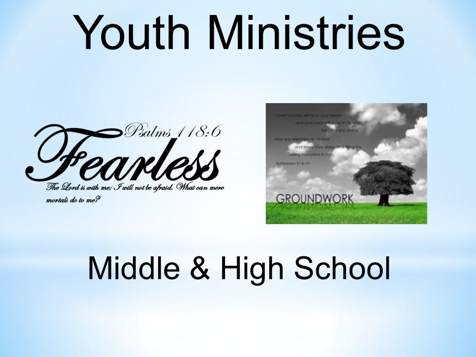 Youth Ministries Middle & High School