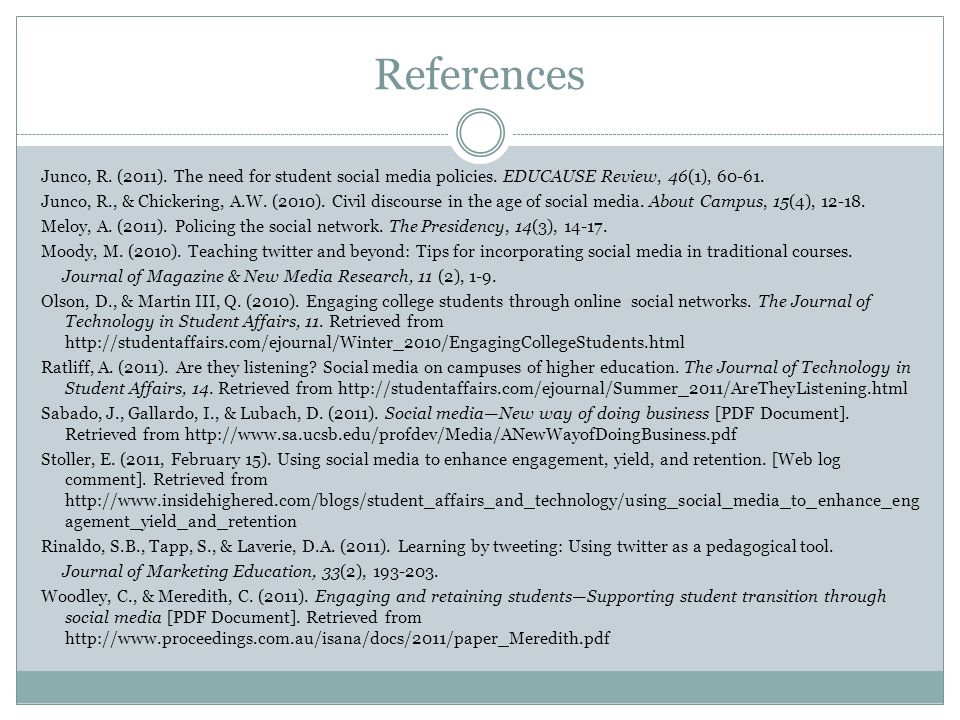 Junco, R. (2011). The need for student social media policies. EDUCAUSE Review, 46(1), 60-61. Junco, R., & Chickering, A.W. (2010). Civil discourse in
