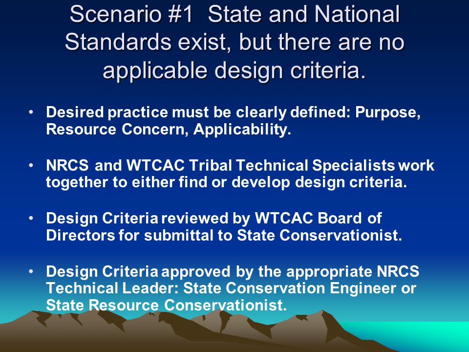Scenario #1 State and National Standards exist, but there are no applicable design criteria.