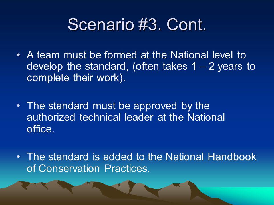 Scenario #3. Cont.