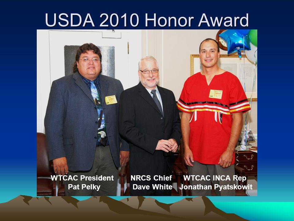 USDA 2010 Honor Award WTCAC President Pat Pelky NRCS Chief Dave White WTCAC INCA Rep Jonathan Pyatskowit