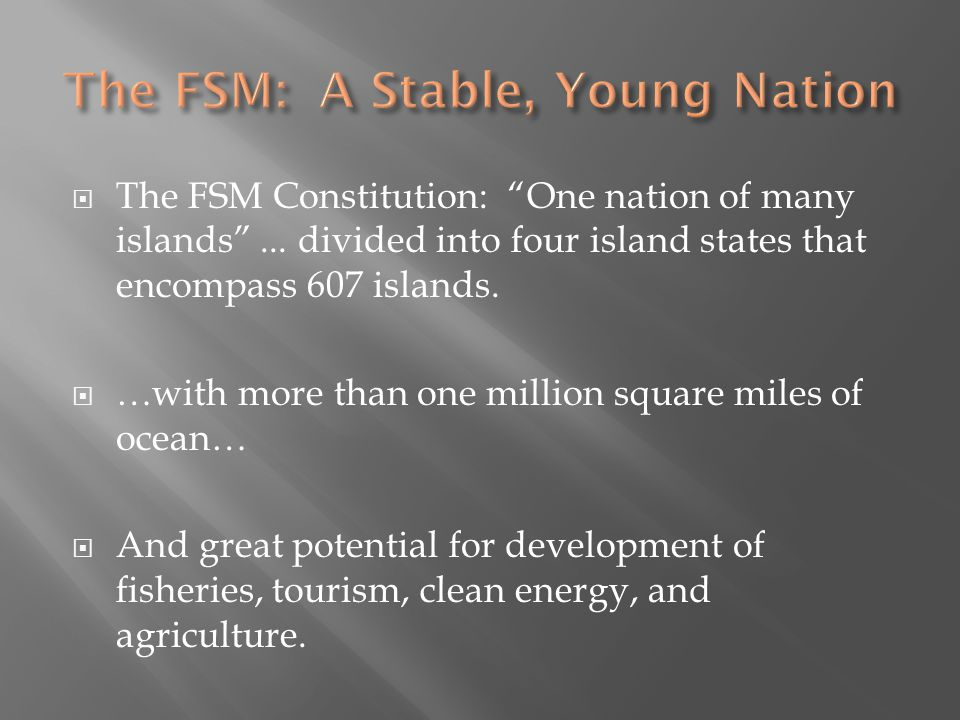  The FSM Constitution: One nation of many islands ...