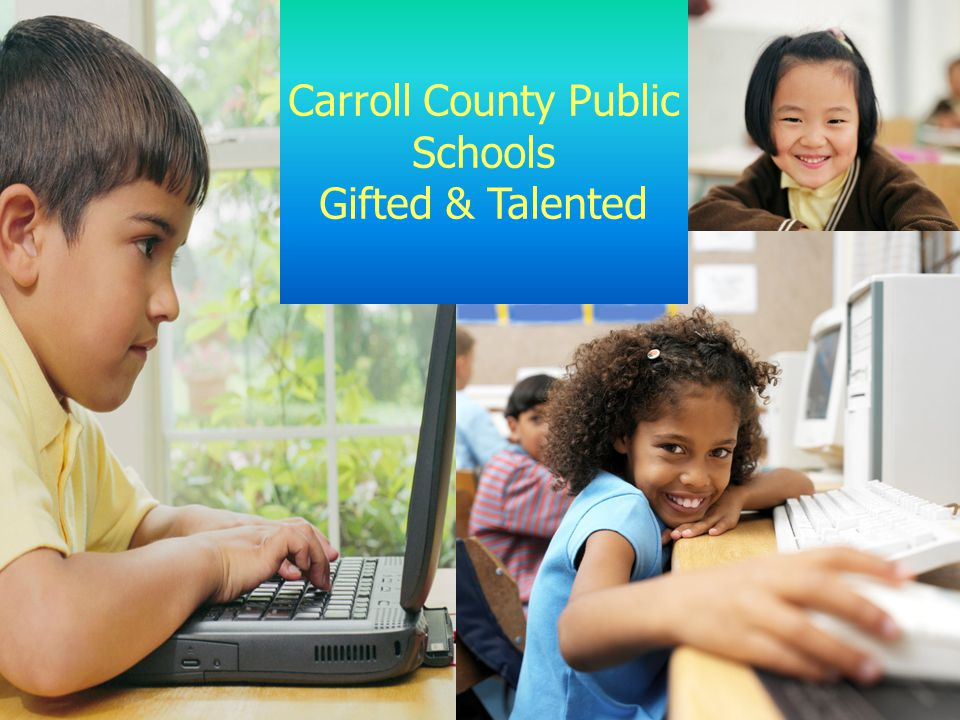 Carroll County Public Schools Gifted & Talented
