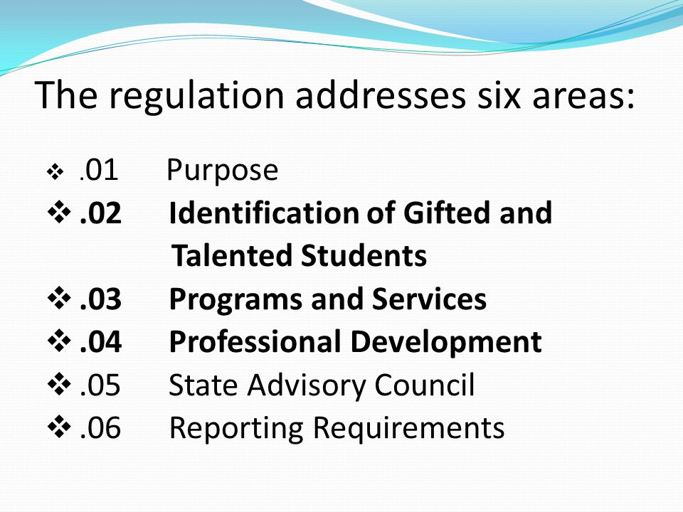 The regulation addresses six areas: .