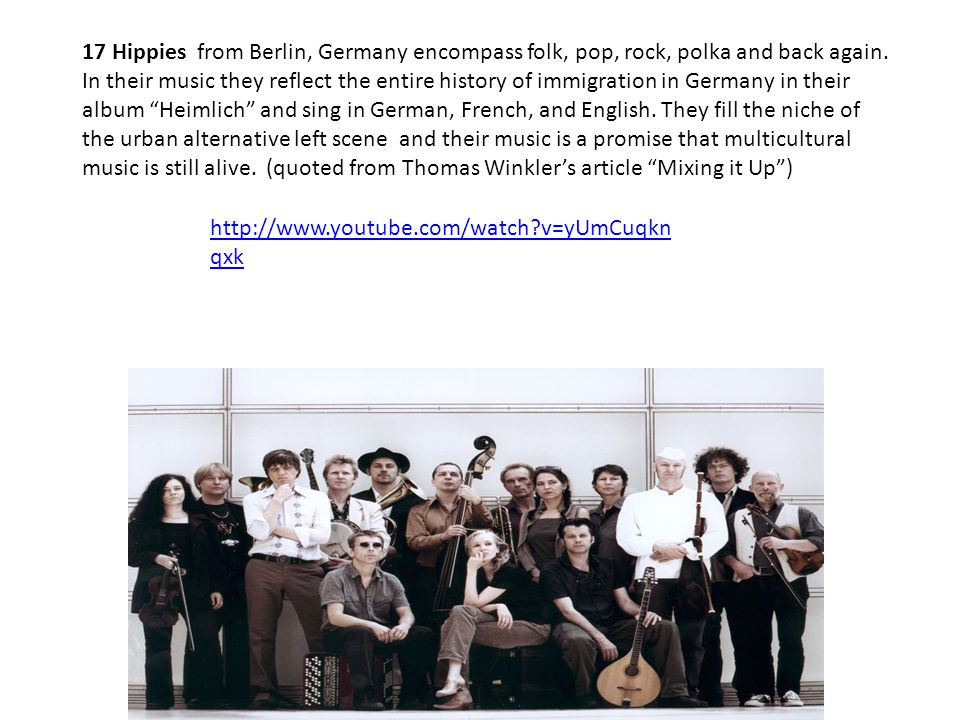 17 Hippies from Berlin, Germany encompass folk, pop, rock, polka and back again.