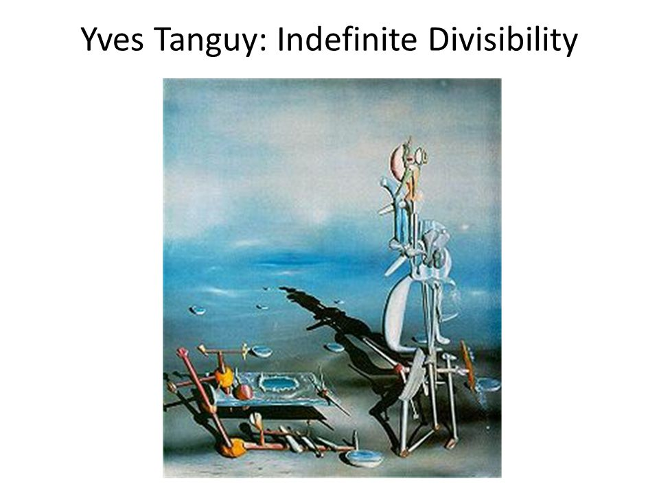 Yves Tanguy: Indefinite Divisibility