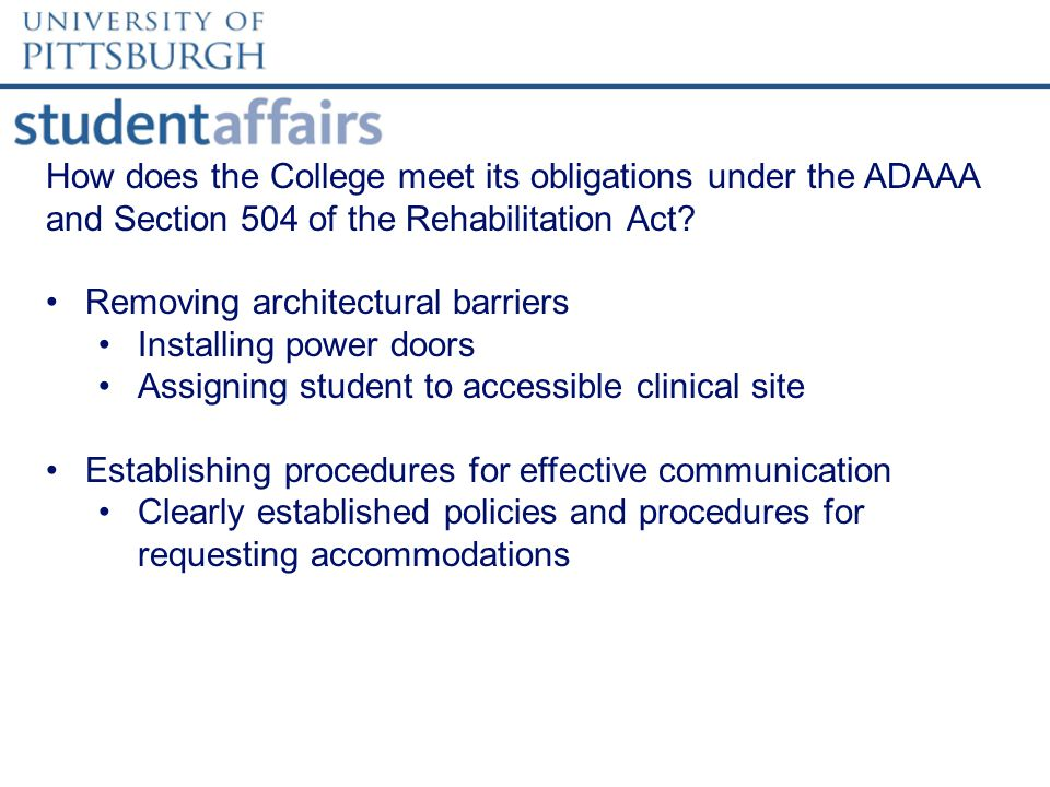 How does the College meet its obligations under the ADAAA and Section 504 of the Rehabilitation Act.