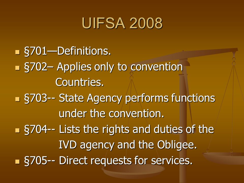 UIFSA 2008 §701—Definitions. §701—Definitions.