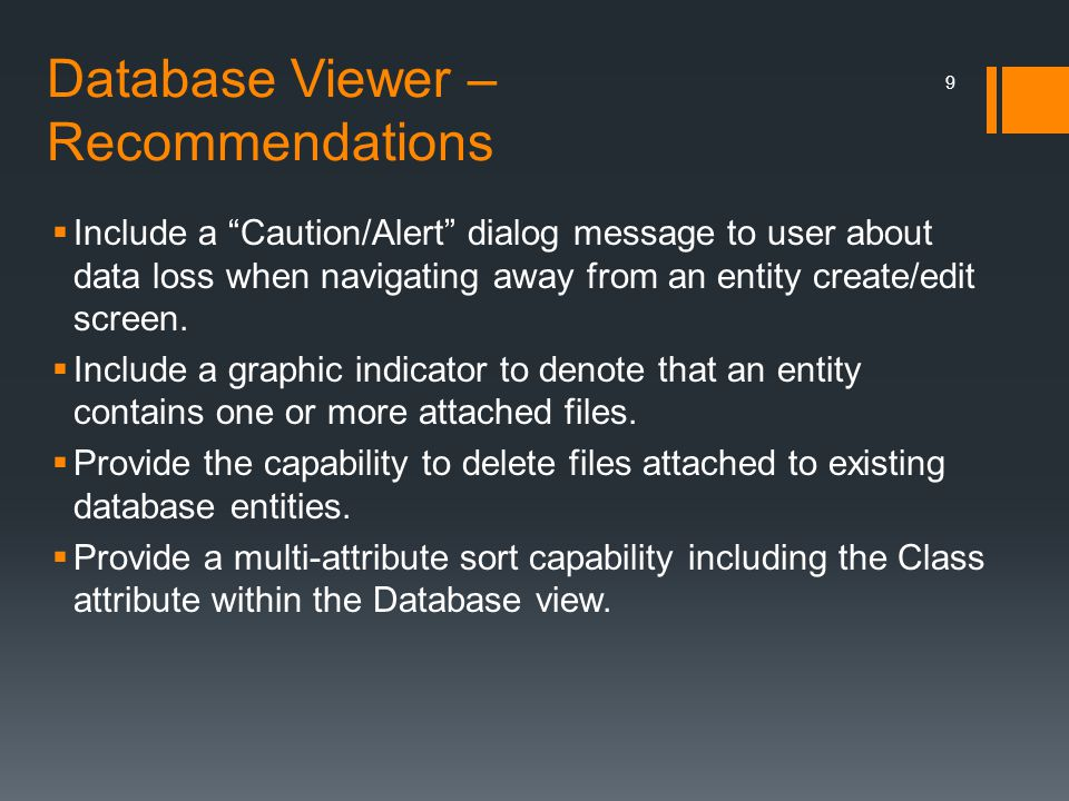 """Database Viewer – Recommendations  Include a """"Caution/Alert"""" dialog message to user about data loss when navigating away from an entity create/edit s"""