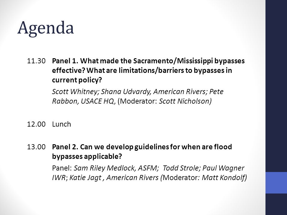 11.30Panel 1. What made the Sacramento/Mississippi bypasses effective.