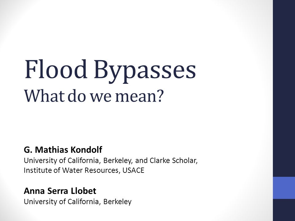 Flood Bypasses What do we mean. G.