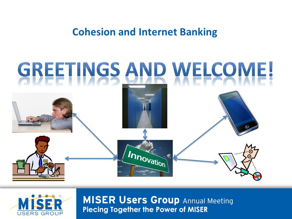 Cohesion and Internet Banking