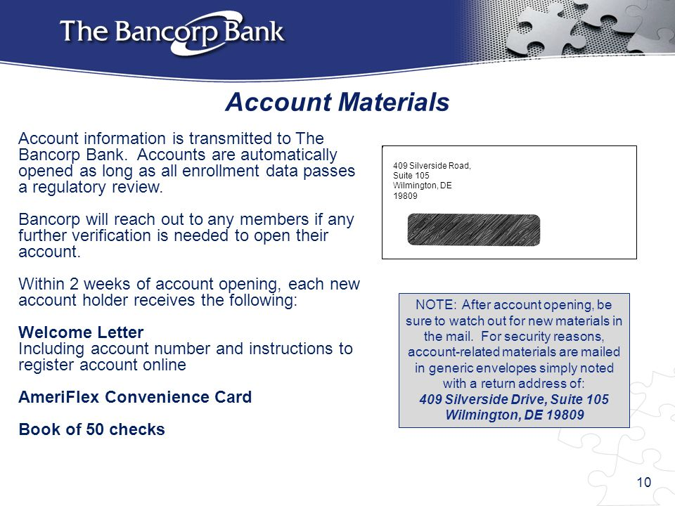 Account Materials Account information is transmitted to The Bancorp Bank.