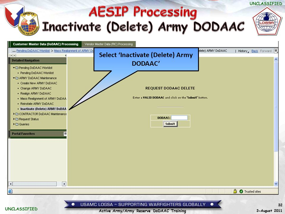 32 3-August 2011 Active Army/Army Reserve DoDAAC Training Select 'Inactivate (Delete) Army DODAAC'
