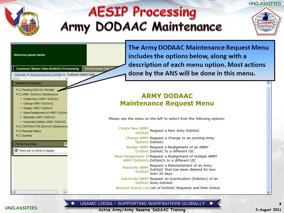 9 3-August 2011 Active Army/Army Reserve DoDAAC Training The Army DODAAC Maintenance Request Menu includes the options below, along with a description