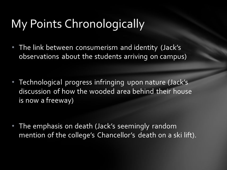 The emphasis on death (Jack's seemingly random mention of the college's Chancellor's death on a ski lift).