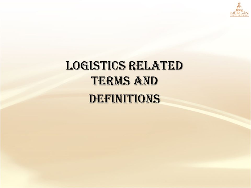 Logistics Related Terms and Definitions