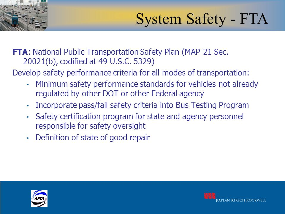 15 FTA: National Public Transportation Safety Plan (MAP-21 Sec.