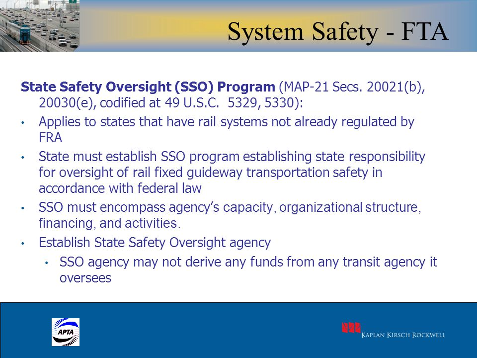 17 State Safety Oversight (SSO) Program (MAP-21 Secs.