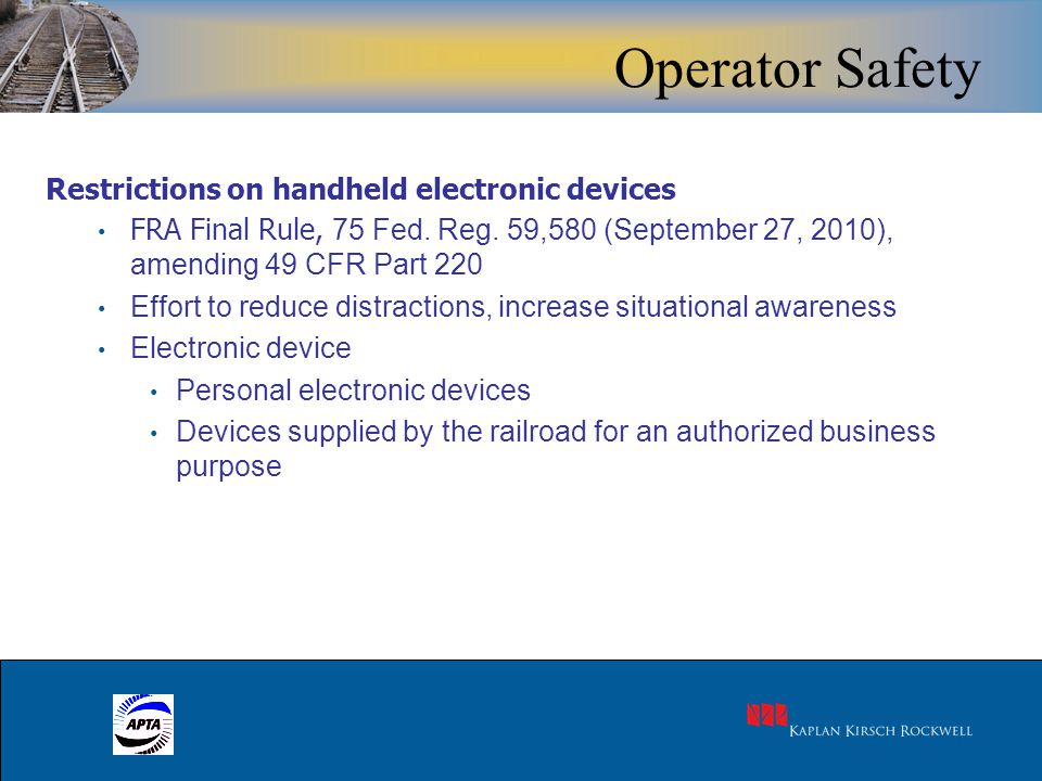 27 Restrictions on handheld electronic devices FRA Final Rule, 75 Fed.