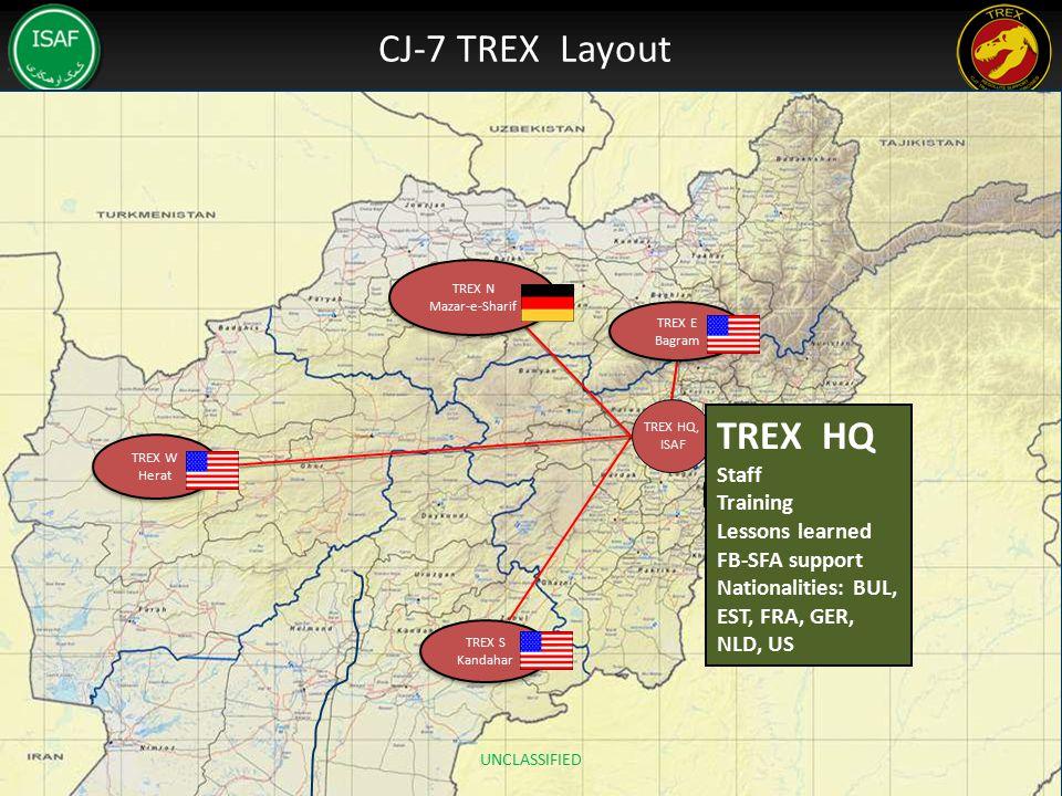 CJ-7 TREX Layout TREX N Mazar-e-Sharif TREX N Mazar-e-Sharif TREX W Herat TREX W Herat TREX S Kandahar TREX S Kandahar TREX HQ, ISAF TREX E Bagram TRE
