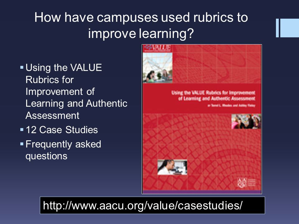 How have campuses used rubrics to improve learning.