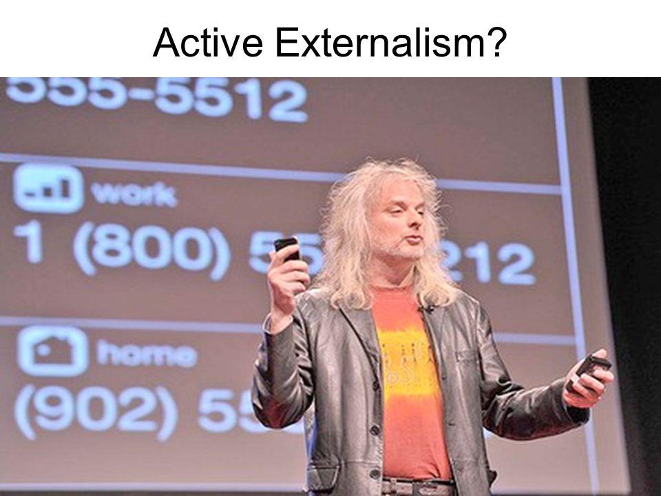 Active Externalism?