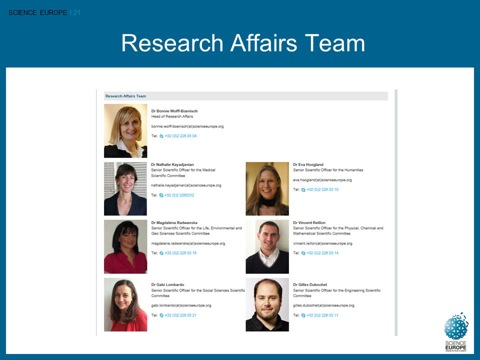 SCIENCE EUROPE I 21 Research Affairs Team