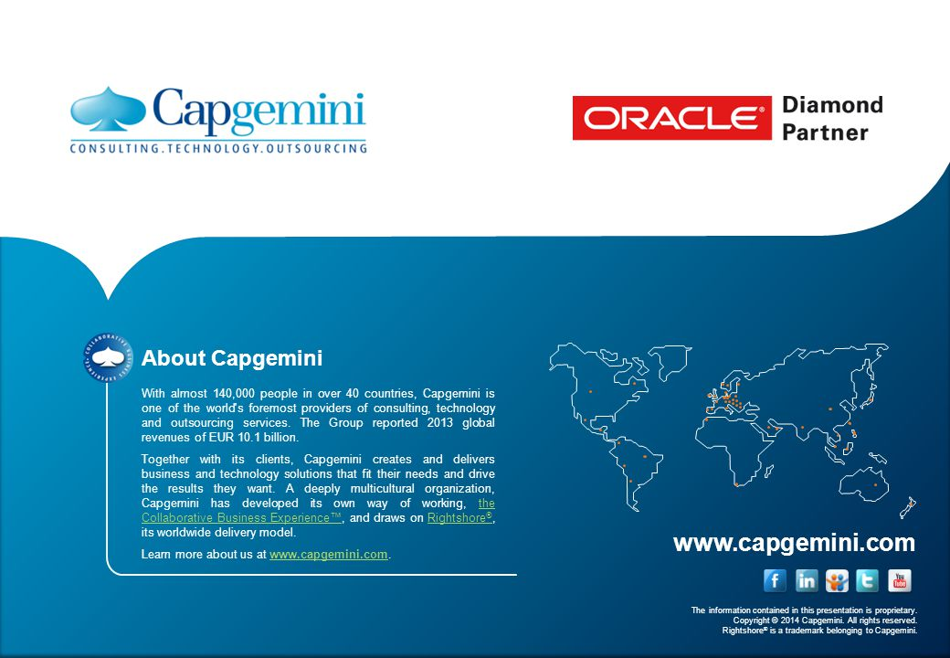 www.capgemini.com The information contained in this presentation is proprietary.