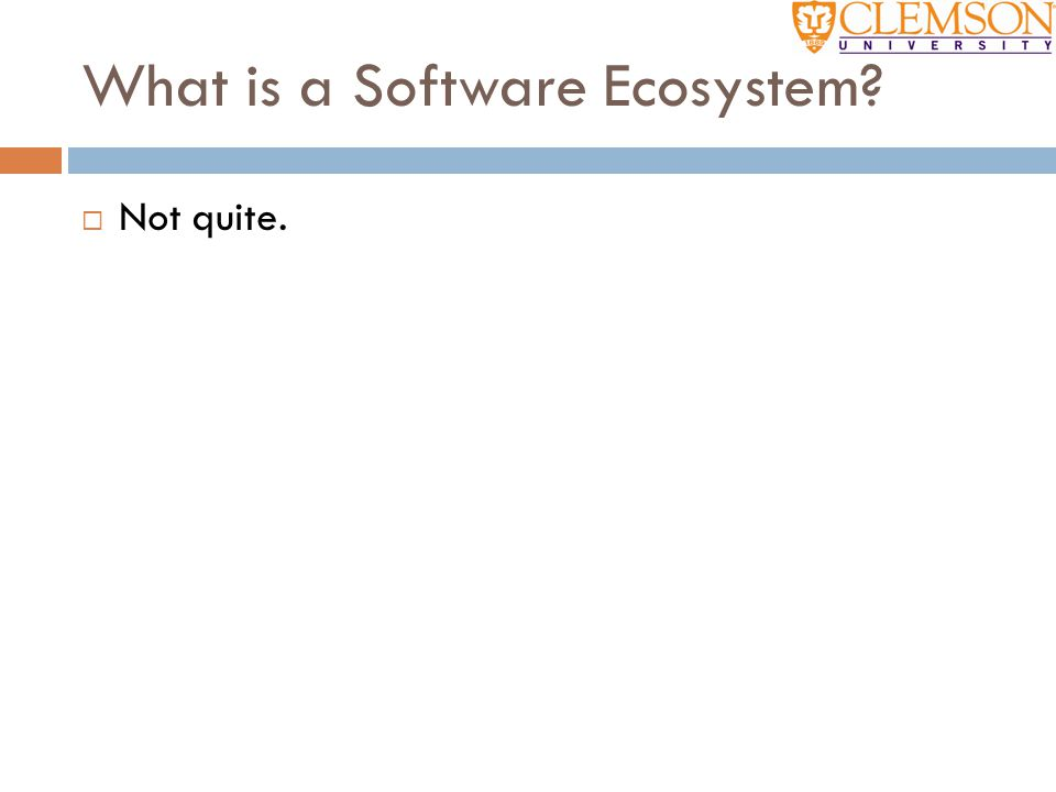What is a Software Ecosystem?  Not quite.