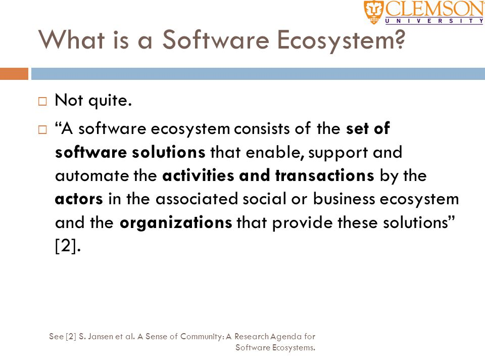 """What is a Software Ecosystem?  Not quite.  """"A software ecosystem consists of the set of software solutions that enable, support and automate the act"""