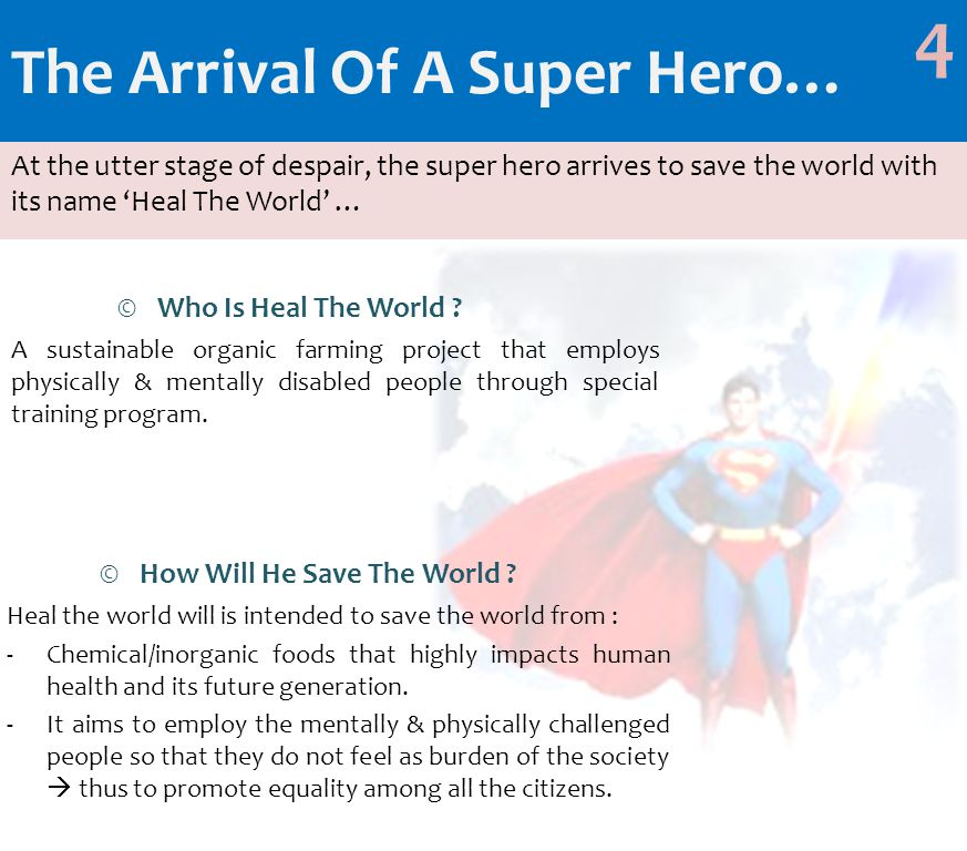 The Arrival Of A Super Hero… ©Who Is Heal The World .