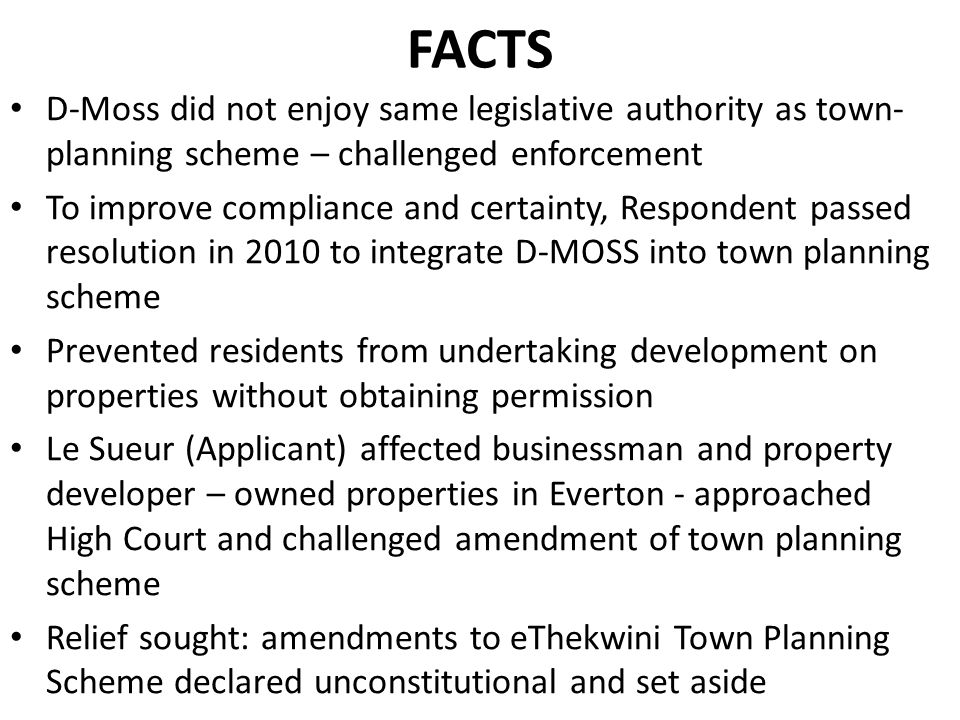 Issue that fell to be resolved: Whether amendments to eThekwinin Town Planning Scheme unconstitutional.