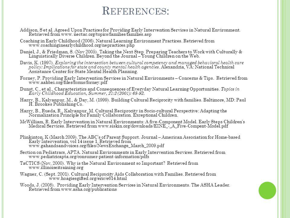 R EFERENCES : Addison, S et al.